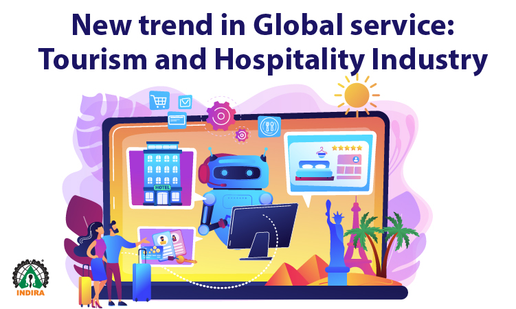 New Trend in Global Service: Tourism and Hospitality Industry